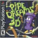 Pipe Dreams 3D