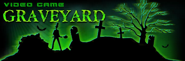 Video Game Graveyard
